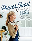 Power Food: Pure recipes by Rens Kroes for happy and healthy living
