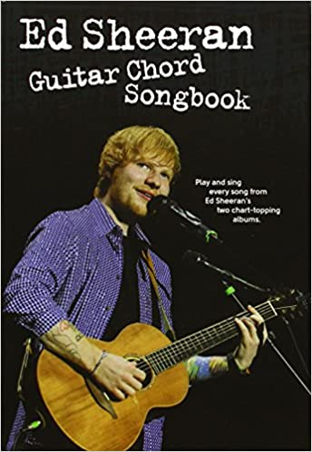 Ed Sheeran Guitar Chord Songbook Amazon Ed Sheeran Books