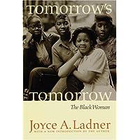 Tomorrow's Tomorrow: The Black Woman