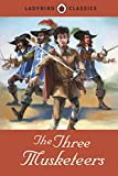 The Three Musketeers (Ladybird Classics)
