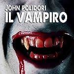 Il Vampiro | John William Polidori
