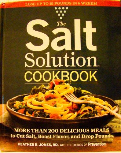 The Salt Solution Cookbook by Heather K. Jones