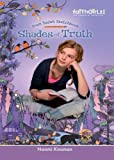 Shades of Truth (Faithgirlz / From Sadie's Sketchbook Book 1)