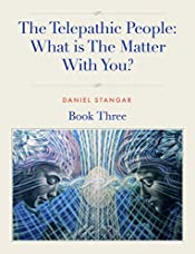 The Telepathic People: What is The Matter With You?