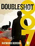 Front cover for the book Doubleshot by Raymond Benson