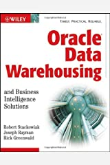Oracle Data Warehousing and Business Intelligence Solutions Paperback