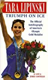 Tara Lipinski: Triumph on Ice by Tara Lipinski (1998-09-08)
