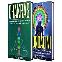 Chakras: Kundalini - 2 livros em 1 (Portuguese Edition)