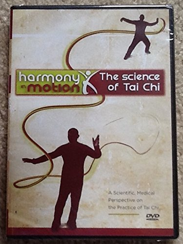 Harmony in Motion: The Science of Tai Chi by Information Television Network