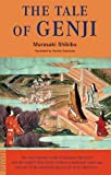 The Tale of the Genji: A Novel in Six Parts, Volumes One and Two
