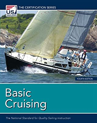Basic Cruising: The National Standard for Quality Sailing ...