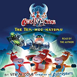 Cows in Action: The Ter-moo-nators Audiobook
