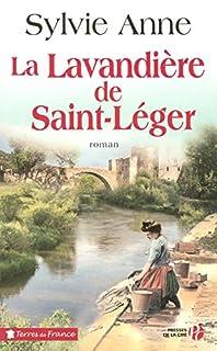 La lavandière de Saint-Léger, Anne, Sylvie