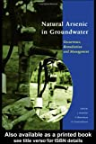 Natural Arsenic in Groundwater, J. Bundschuh, 041536700X