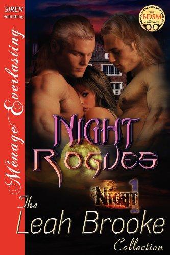 Night Rogues [Night 1] (Siren Publishing Menage Everlasting) (Night, Siren Publishing Menage Everlasting)