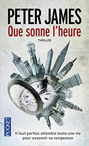 Que sonne l'heure - Peter JAMES