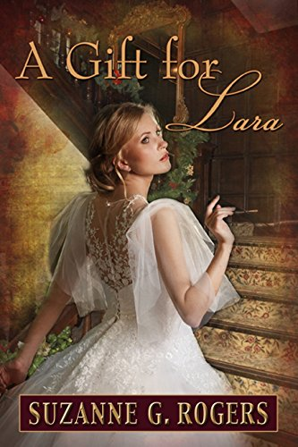 (A Gift for Lara (The Love Letters Series Book 1))