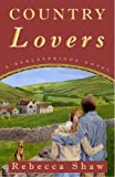 Country Lovers, Rebecca Shaw, 140009822X