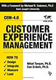 measuring customer experience - Customer Experience Management: How to Design, Integrate, Measure and Lead