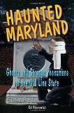 Haunted Maryland, Ed Okonowicz, 0811734099