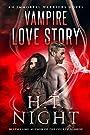 Vampire Love Story (Immortal Warriors Book 7)