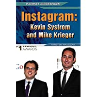 Instagram: Kevin Systrom and Mike Krieger