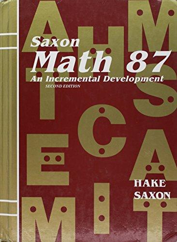 Saxon Math 87: An Incremental Development