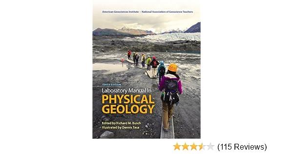 laboratory manual in physical geology 10th edition agi american rh amazon com Geology Lab Manual 3rd Geology Lab Manual Pearson