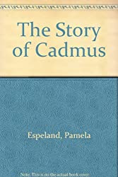 The Story of Cadmus