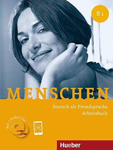 Menschen B1: Deutsch als Fremdsprache / Arbeitsbuch mit 2 Audio-CDs
