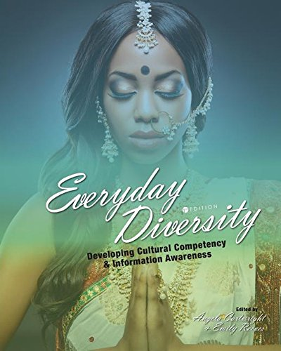 Everyday Diversity: Developing Cultural Competency and Information Awareness