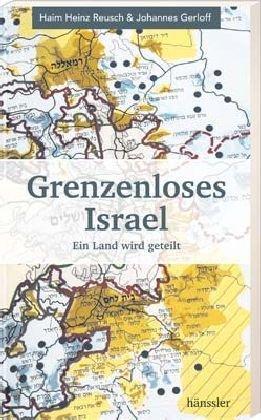 Grenzenloses Israel von Karl-Heinz Vanheiden