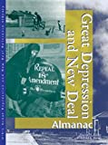 img - for The Great Depression and New Deal Almanac (U-X-L Great Depression and New Deal Reference Library) by Gale Group (2002-11-15) book / textbook / text book