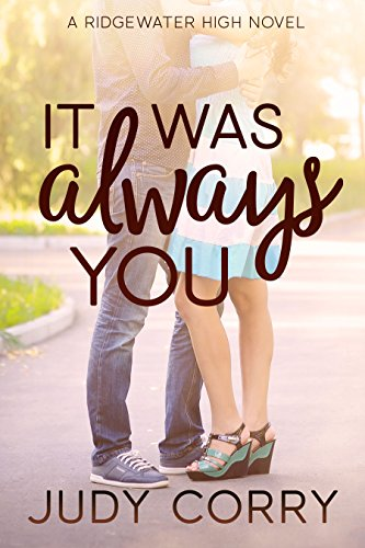 It Was Always You (Ridgewater High Romance Book 3) cover