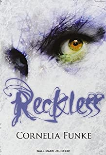 Reckless 01 : Le sortilège de pierre, Funke, Cornelia