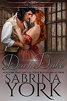 Dark Duke (Noble Passions Book 2) by [York, Sabrina]