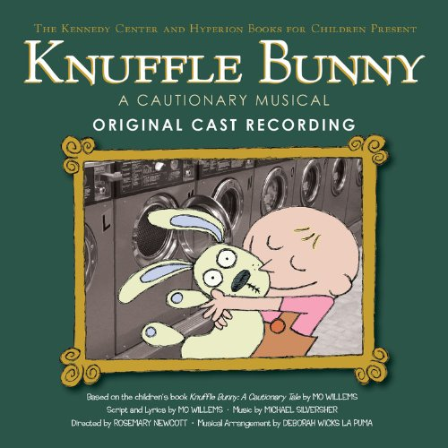 Knuffle Bunny: A Cautionary Musical Original Cast Recording by Brand: Hyperion Book CH