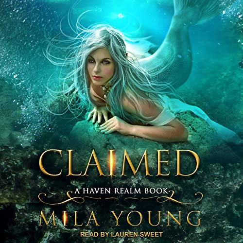 Claimed: Haven Realm Series, Book 4