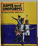 Arms and Uniforms-the Napoleonic Wars, Part 1, Liliane Funcken and Fred Funcken, 0706314069