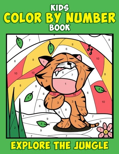Kids Color by Number Book: Explore the Jungle: A Super Cute Chibi Wild Animal Coloring Activity Book for Children and Toddlers with Tigers, Owls, ... (activity book for kids ages 4-8) (Volume 1) pdf