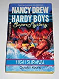 High Survival - Book #10 of the Nancy Drew and Hardy Boys: Super Mystery