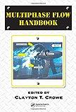 Multiphase Flow Handbook 9780849312809