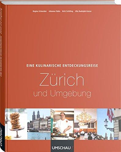 Eine kulinarische Entdeckungsreise durch Zürich