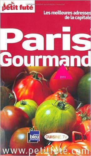 Livres gratuits Petit Futé Paris gourmand : Les meilleures adresses de la capitale pdf ebook