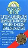 Random House Latin-American Spanish Dictionary, RH Disney Staff and David L. Gold, 0345405463