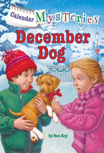 Calendar Mysteries #12: December Dog by [Roy, Ron]