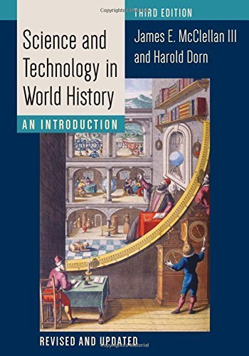 Science and Technology in World History: An Introduction by James E. McClellan III (2015-10-16)