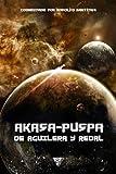 Akasa-Puspa, de Aguilera y Redal, Juan Miguel Aguilera and Domingo Santos, 8494086715