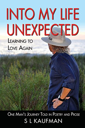 Into My LIfe Unexpected - Learning to Love  Again by Barringer Publishing/Schlesinger Advertising
