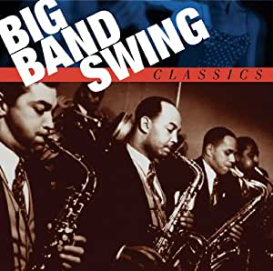 Big Band Swing Classics